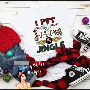 I put the jiing in jingle funny holiday shirt